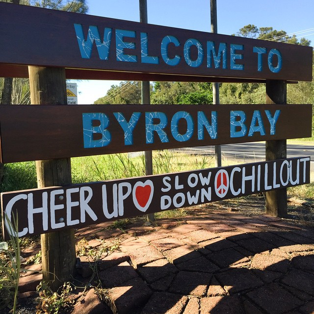 Byron Bay Cheer Up Slow Down Chill Out